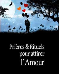 Prières et rituels pour attirer amour