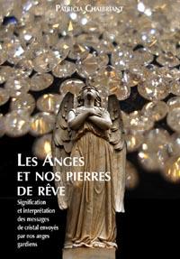 Les anges et nos pierres de rêve