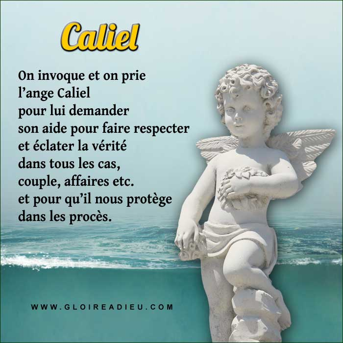 Prier l'ange Caliel  pour connaître la vérité et avoir la justice dans une affaire.