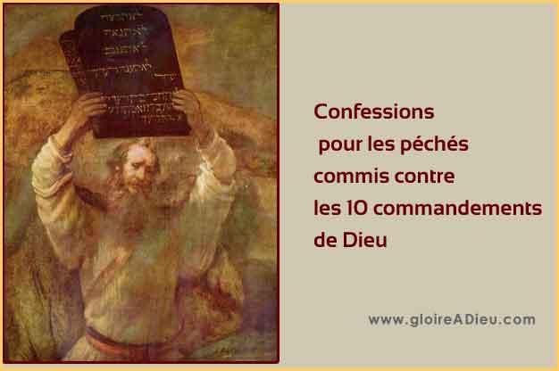 Confessions pour les péchés commis contre les 10 commandements de Dieu