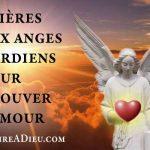 prières aux anges gardiens pour trouver l'amour