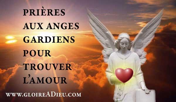 prières aux anges gardiens pour trouver rencontre amour