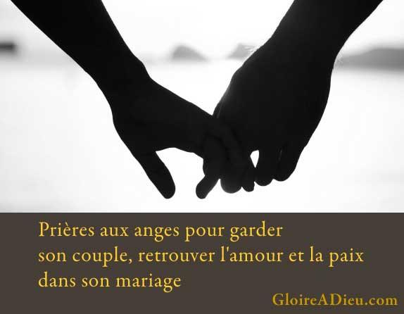 Prières pour garder son couple, sauver son mariage, en cas de rupture