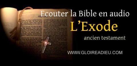 Ancien testament audio – 2 – écouter le livre de l'Exode en audio mp3