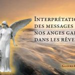 Interprétation des messages de nos anges gardiens dans les rêves