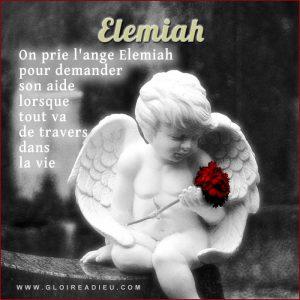Prier ange Elemiah lorsque tout va de travers dans la vie