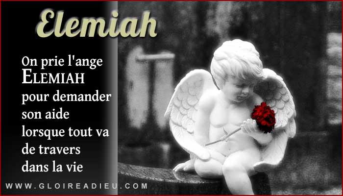Elemiah, ange à prier lorsque tout va de travers dans la vie