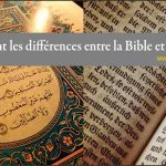 1- Quelles sont les différences entre la Bible et le Coran