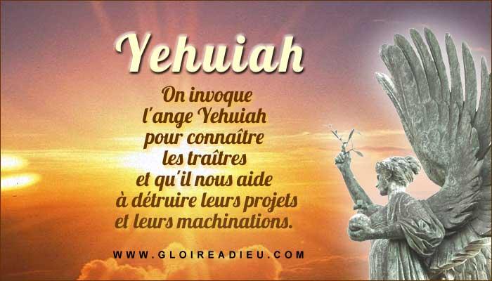 Yehuiah l'ange à prier pour connaître les traîtres et les ennemis