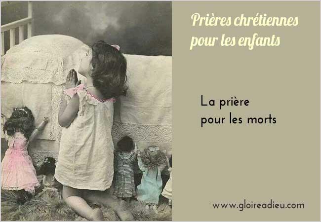 La prière pour les morts expliquée aux enfants - www.gloireadieu.com