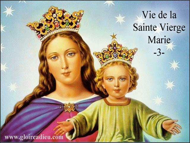 3 – Vie de la Sainte Vierge Marie, la mort du Christ