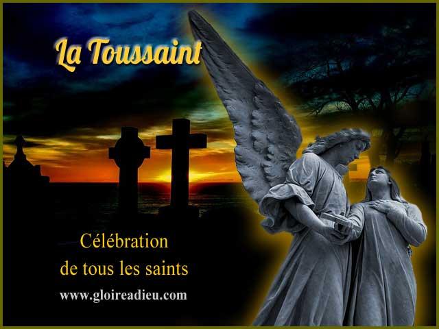 Célébrons la Toussaint, la fête de tous les saints du 1er novembre
