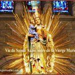 Vie de Sainte Anne, mère de la Très Sainte Vierge Marie