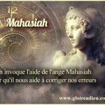 On invoque l'aide de l'ange Mahasiah pour qu'il nous aide à corriger nos erreurs