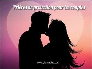 Prières de protection pour les couples