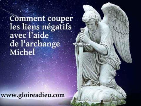 Comment couper les liens négatifs avec l'aide de l'archange Michel