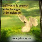 Quelle est la différence de pouvoir entre les anges et les archanges?