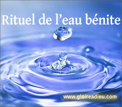 Comment faire son eau bénite, rituel de l'eau