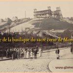 Histoire de la basilique du sacré cœur de Montmartre