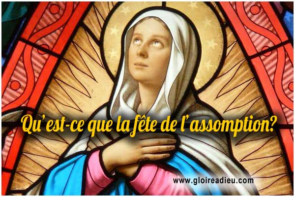 Fête de l'assomption 15 Août - Résurrection de la Sainte Vierge Marie