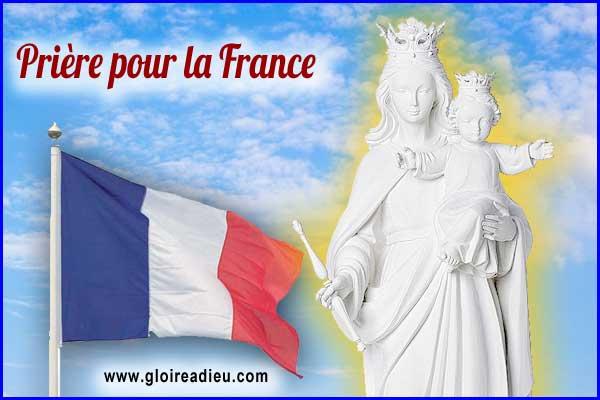 Prière pour la France à la Vierge Marie - www.gloireadieu.com