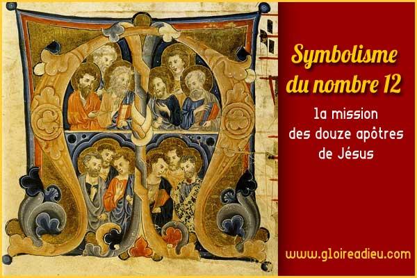 Qui étaient les 12 apôtres choisis par Jésus? www.gloireadieu.com