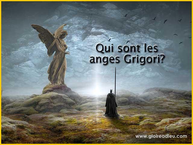 Qui sont les anges veilleurs nommés anges Grigori?