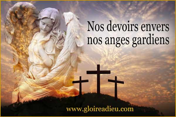 Quels sont nos devoirs envers nos anges gardiens?