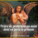 Prière de protection au saint dont on porte le prénom