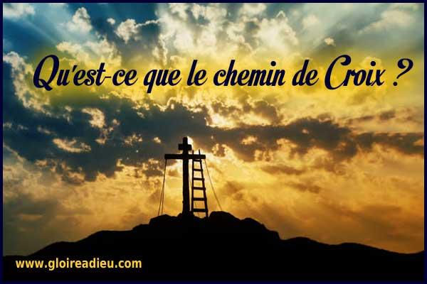 Qu'est-ce que le chemin de Croix ?