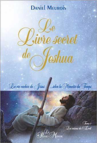 Le Livre secret de Jeshua - La vie cachée de Jésus