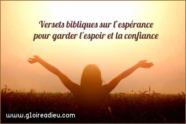 Versets bibliques sur l'espérance pour garder l'espoir et la confiance
