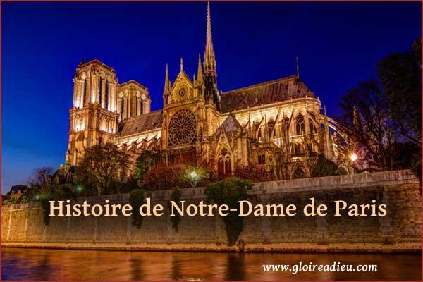 Histoire de la Cathédrale Notre-Dame de Paris