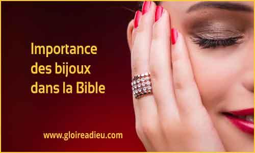 Importance des bijoux, parures et parfums dans la Bible