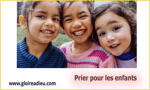 Prier pour tous les enfants - www.gloireadieu.com