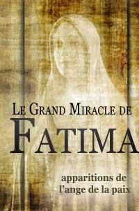 Le Grand Miracle de Fatima