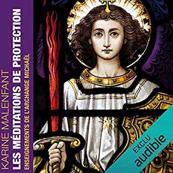Méditations de protection: enseignements de l'Archange Michaël  – livre audio à télécharger