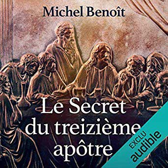 Le secret du treizième apôtre – livre audio à télécharger
