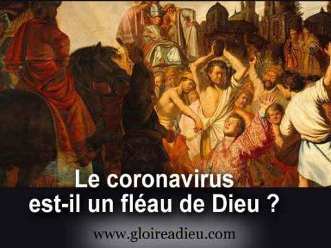 Le coronavirus est-il un fléau de Dieu ?