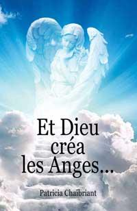 Et Dieu créa les anges…