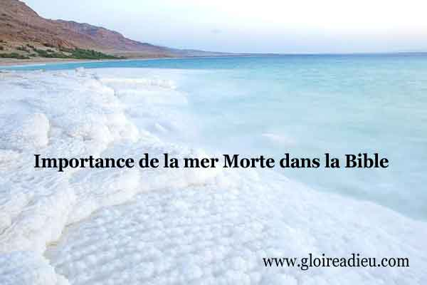 Importance de la Mer Morte dans la Bible