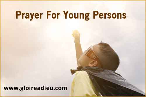 Prayer For Young Persons