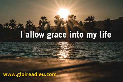 I allow grace into my life