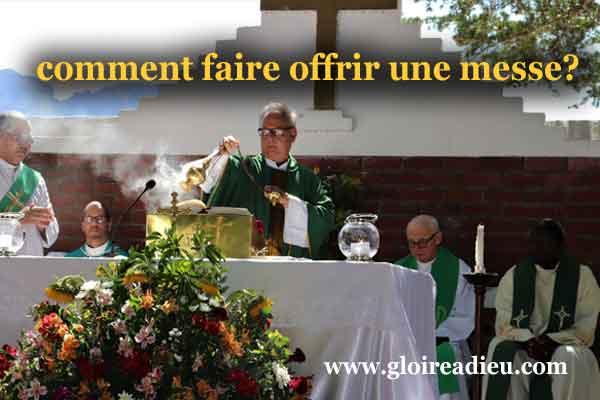comment faire offrir une messe?