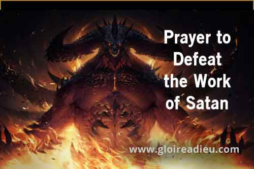 Prayer to Defeat the Work of Satan