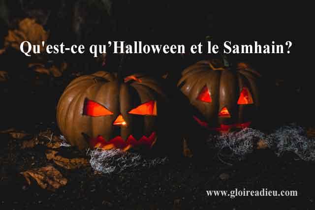 Qu'est-ce que la fête d'Halloween et du Samhain?