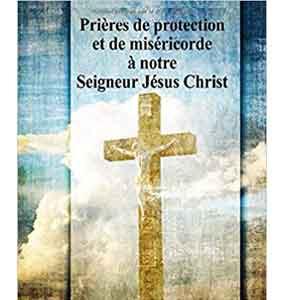 Prieres Protection Jesus