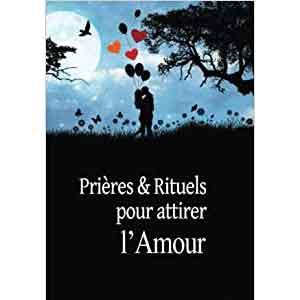Prieres Rituels Attirer Amour