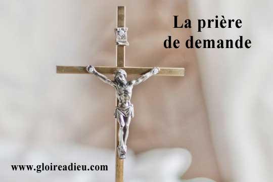 Prière de demande spécifique matérielle ou spirituelle
