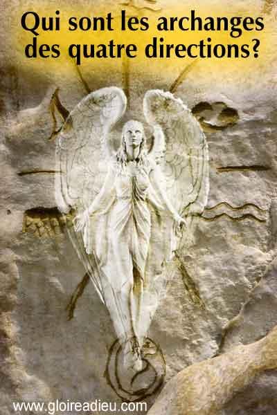 Qui sont les archanges des quatre directions?